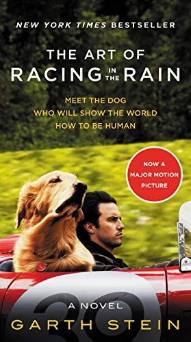 The Art of Racing in the Rain Movie Tie-In Edition