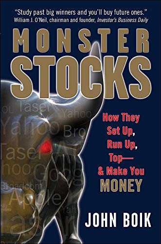 Monster Stocks: How They Set Up, Run Up, Top and Make You Money