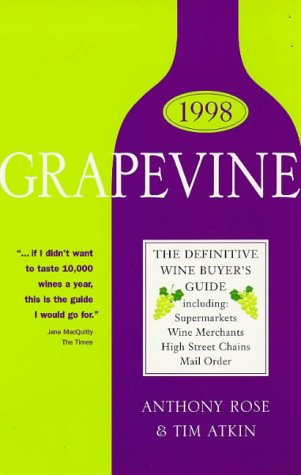 Grapevine: The Definitive Wine Buyer's Guide