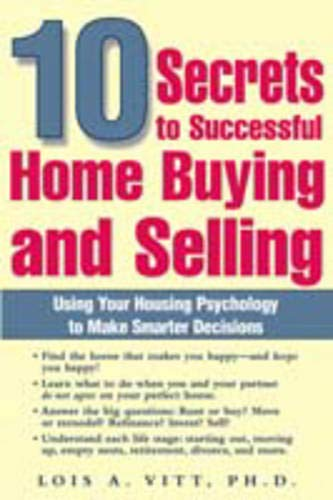 10 Secrets to Successful Home Buying and Selling