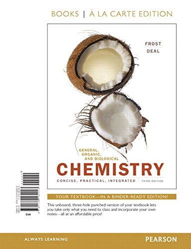 General, Organic, and Biological Chemistry, Books a la Carte Edition