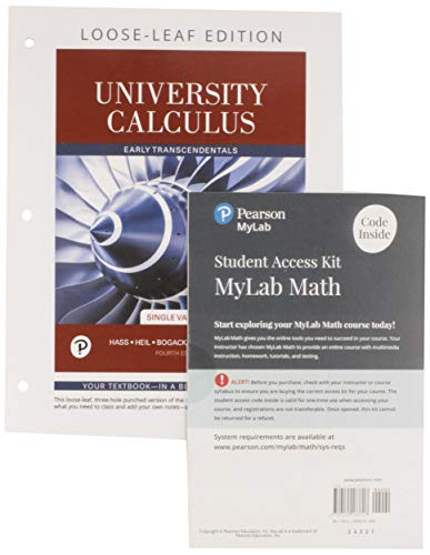 University Calculus, Single Variable Loose-Leaf Version Plus Mylab Math with Pearson Etext -- 24-Month Access Card Package