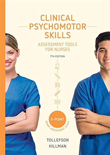 Clinical Psychomotor Skills (5-Point): Assessment Tools for Nurses with Online Study Tools 12 months