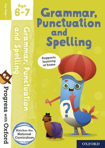 Progress with Oxford: Grammar, Punctuation and Spelling Age 6-7