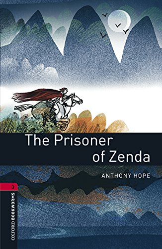 Oxford Bookworms Library: Level 3:: The Prisoner of Zenda audio pack