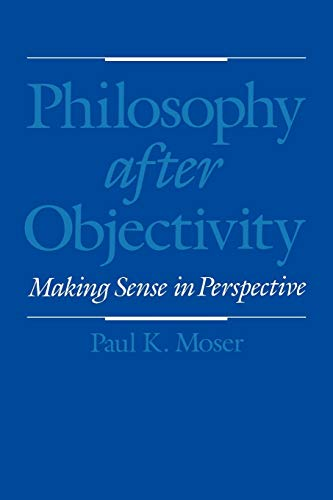 Philosophy after Objectivity