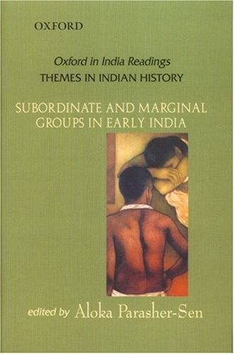 Subordinate and Marginal Groups in Early India