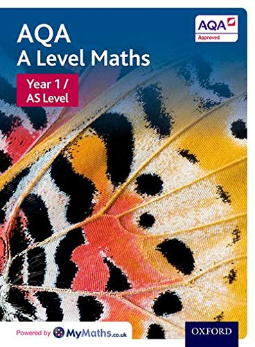 AQA A Level Maths: Year 1 / AS Student Book