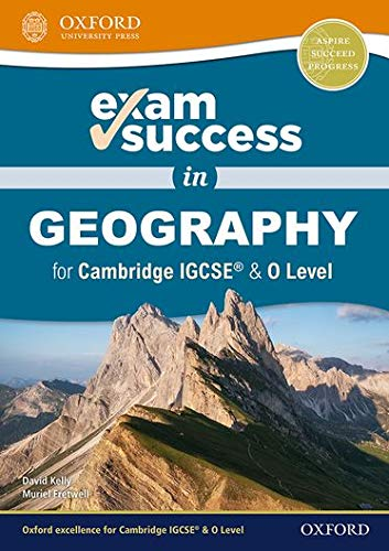 Exam Success in Geography for Cambridge IGCSE (R) & O Level