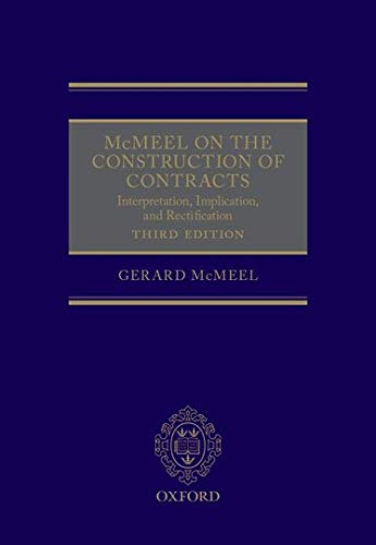 McMeel on The Construction of Contracts