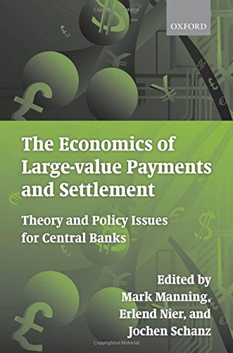 The Economics of Large-value Payments and Settlement