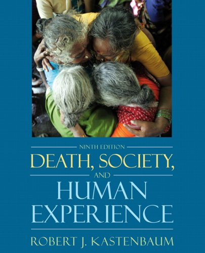 Death, Society, and the Human Experience