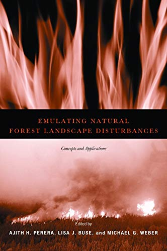 Emulating Natural Forest Landscape Disturbances