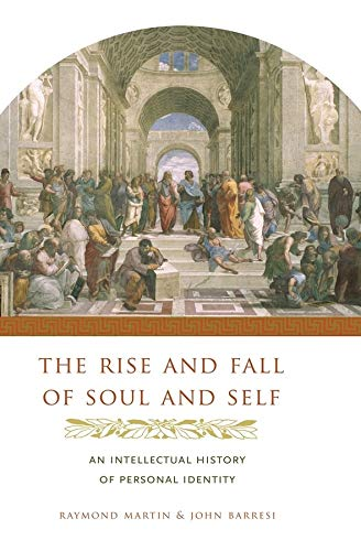 The Rise and Fall of Soul and Self