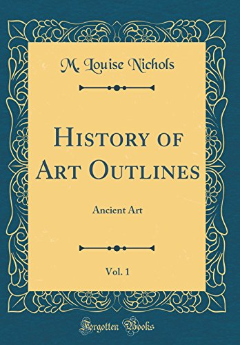 History of Art Outlines, Vol. 1