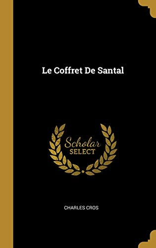 Le Coffret de Santal