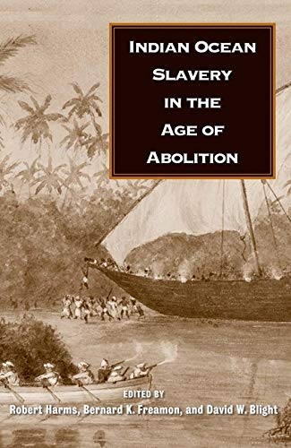 Indian Ocean Slavery in the Age of Abolition