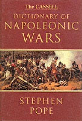 The Cassell Dictionary of the Napoleonic Wars