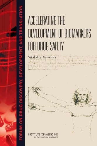 Accelerating the Development of Biomarkers for Drug Safety
