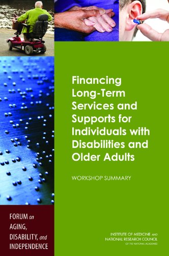 Financing Long-Term Services and Supports for Individuals with Disabilities and Older Adults