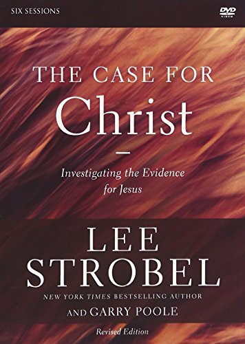 The Case for Christ Revised Edition Video Study