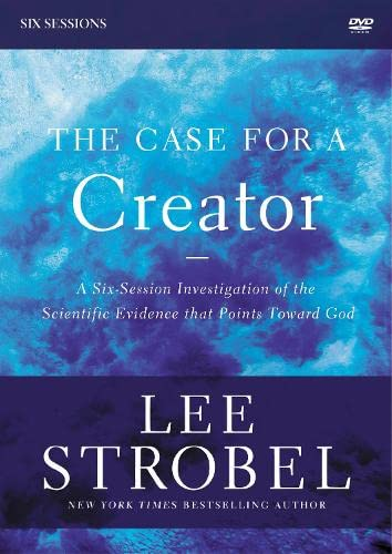 The Case for a Creator Revised Edition Video Study