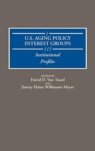 U.S. Aging Policy Interest Groups