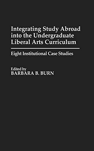 Integrating Study Abroad into the Undergraduate Liberal Arts Curriculum