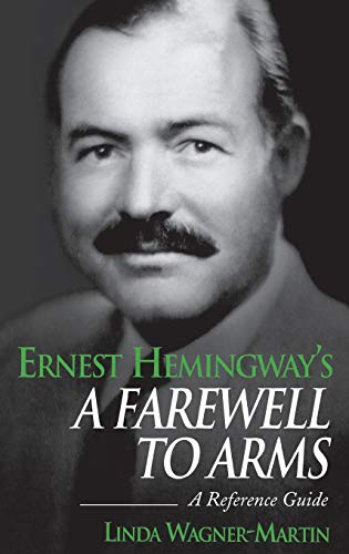 Ernest Hemingway's A Farewell to Arms