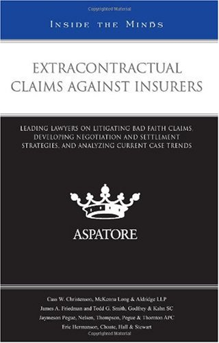 Extracontractual Claims Against Insurers
