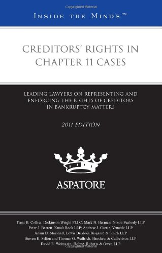 Creditors' Rights in Chapter 11 Cases 2011
