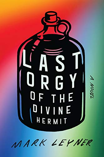 Last Orgy of the Divine Hermit