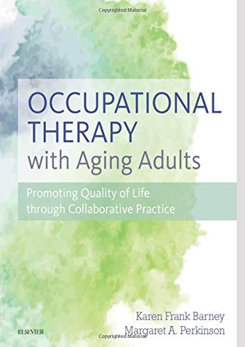 Occupational Therapy with Aging Adults