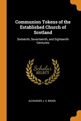 Communion Tokens of the Established Church of Scotland