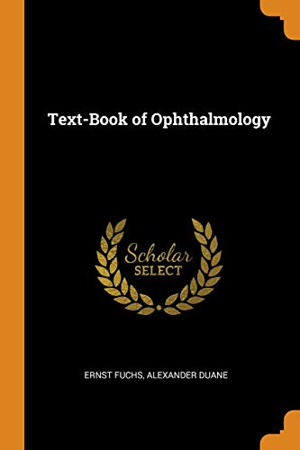 Text-Book of Ophthalmology