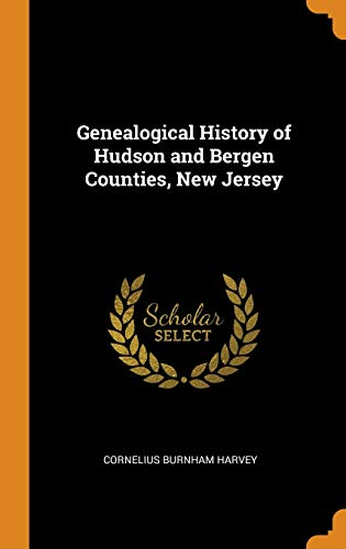 Genealogical History of Hudson and Bergen Counties, New Jersey