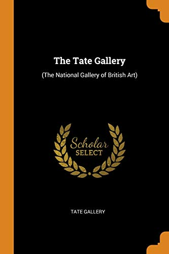 The Tate Gallery