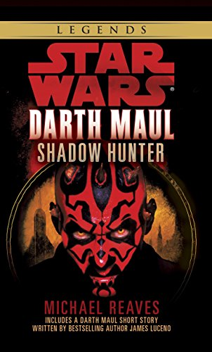 Shadow Hunter: Star Wars Legends (Darth Maul)