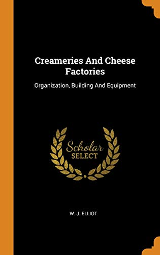 Creameries and Cheese Factories