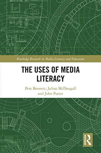 The Uses of Media Literacy
