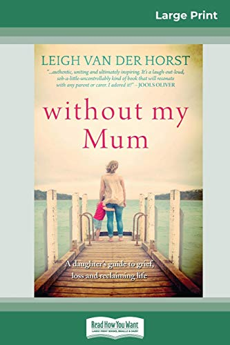 Without My Mum (16pt Large Print Edition)