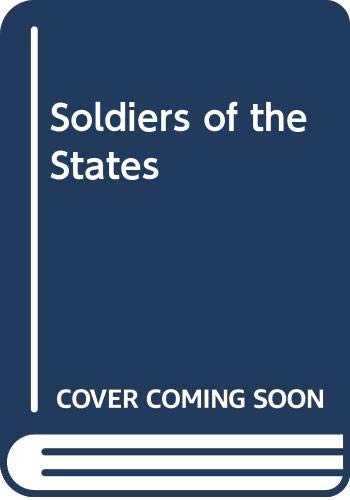 Soldiers of the States