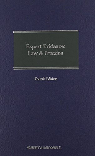 Expert Evidence: Law and Practice