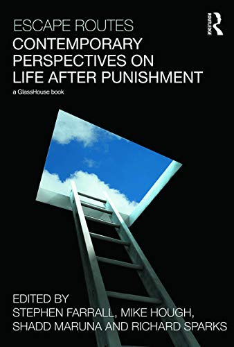 Escape Routes: Contemporary Perspectives on Life after Punishment