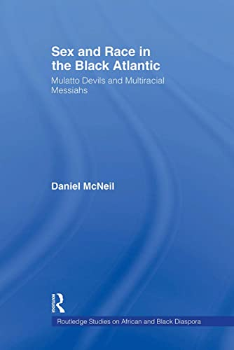 Sex and Race in the Black Atlantic