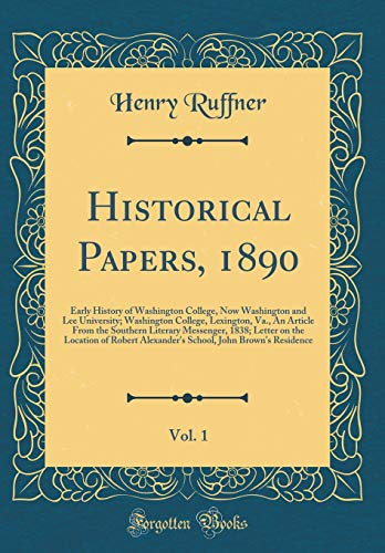 Historical Papers, 1890, Vol. 1