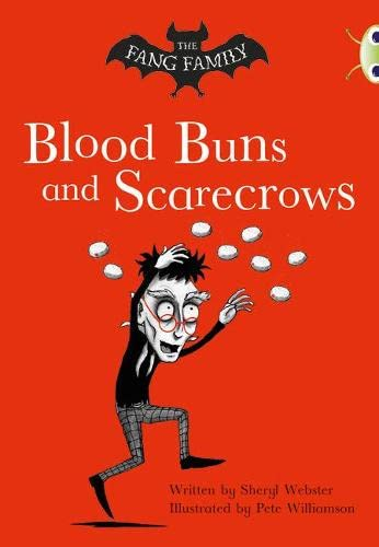 Bug Club Independent Fiction Year Two Gold B The Fang Family: Buns and Scarecrows