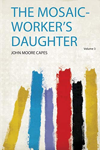 The Mosaic-Worker's Daughter
