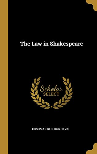 The Law in Shakespeare