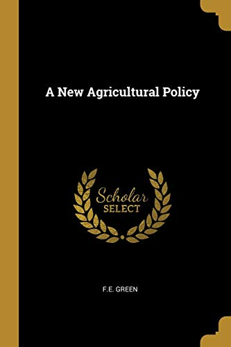 A New Agricultural Policy